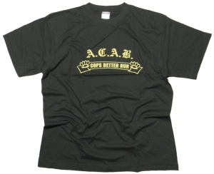 Tshirt ACAB Cops better run
