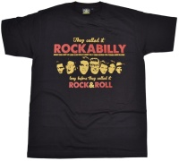 T-Shirt They called it Rockabilly