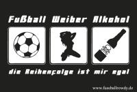 Aufkleber Fussball Weiber Alkohol - gratis