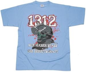 T-Shirt 1312 Wir haben Spaß Ihr Bereitschaft G515U