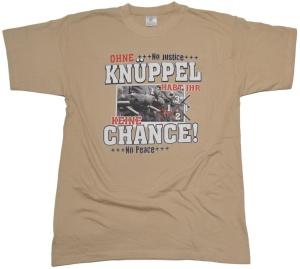 T-Shirt Ohne Knüppel...