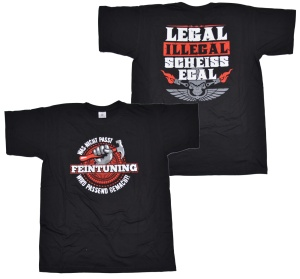 T-Shirt Feintuning legal illegal scheissegal