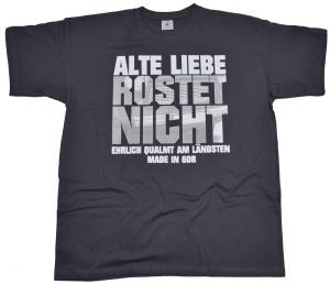 T-Shirt Alte Liebe Rostet nicht Motiv G301