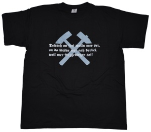 T-Shirt Deutsch und frei wollen wir sein Erzgebirgsmotiv G90