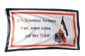 Fahne Wir Deutsche fürchten Gott sonst nichts auf der Welt!