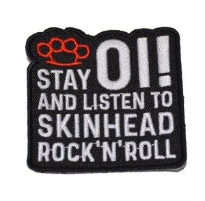 Aufnäher Oi ! Stay Oi and listen to Skinhead Rock N Roll