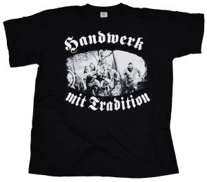 Wikinger T-Shirt Handwerk mit Tradition RU